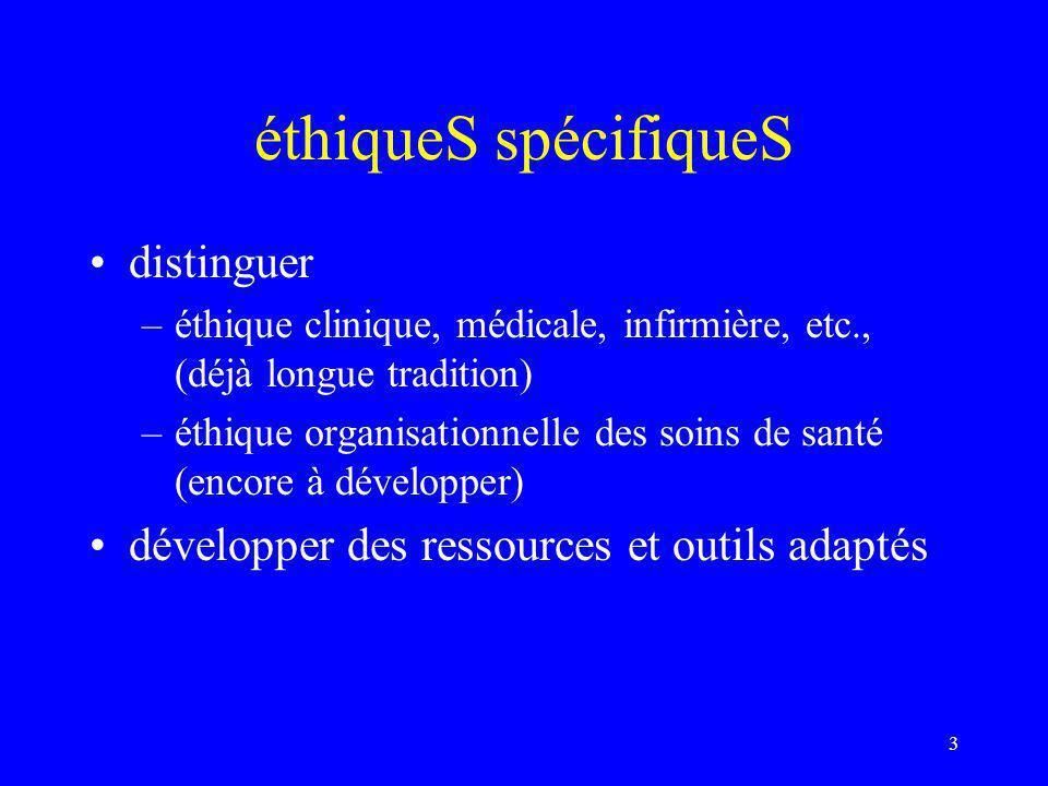 éthiqueS spécifiqueS distinguer