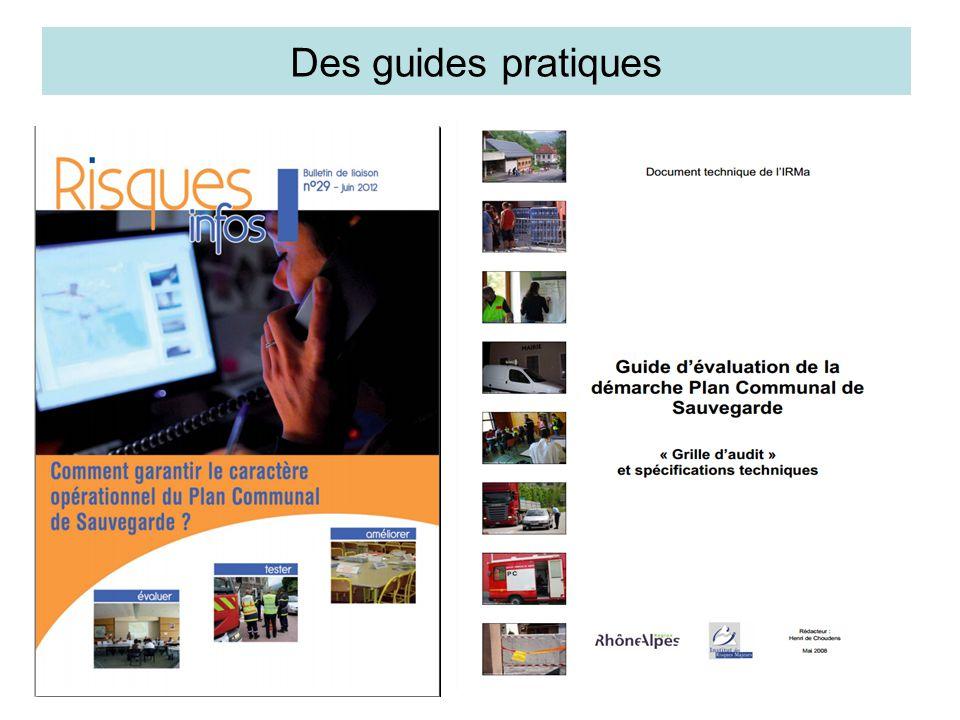Des guides pratiques Le Plan Communal de Sauvegarde repose sur une structure qui comporte au minimum :
