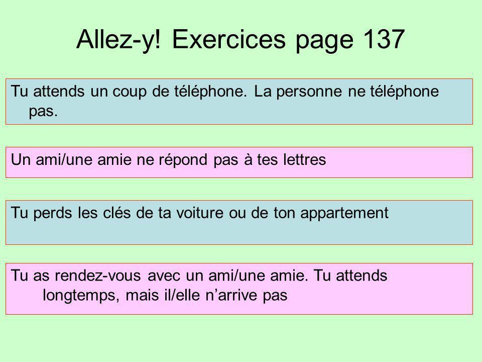 Allez-y! Exercices page 137