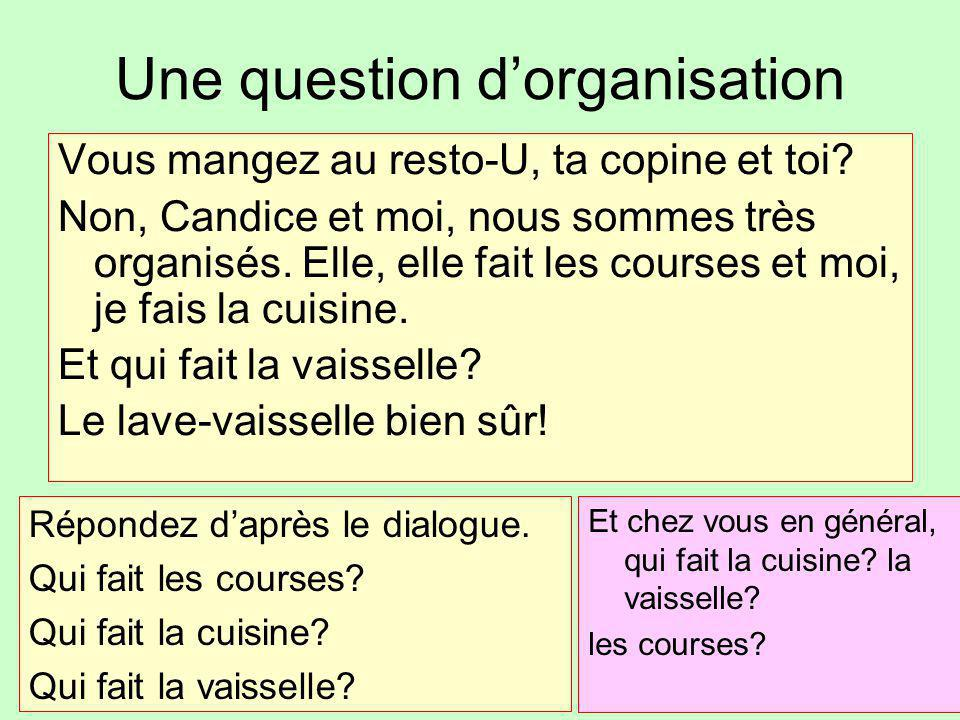 Une question d'organisation