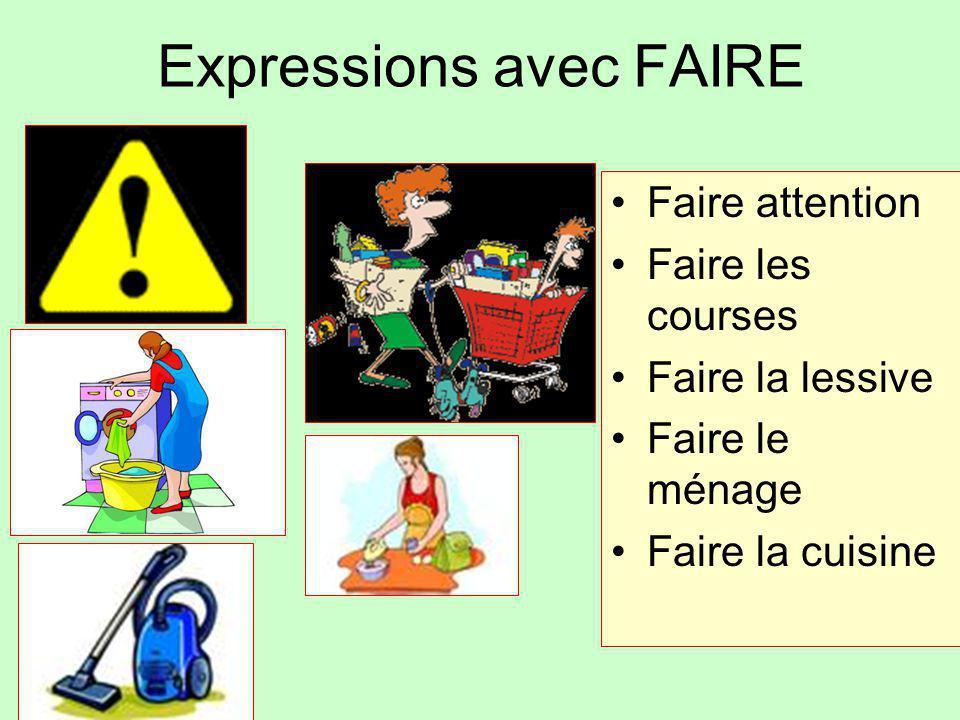 Expressions avec FAIRE
