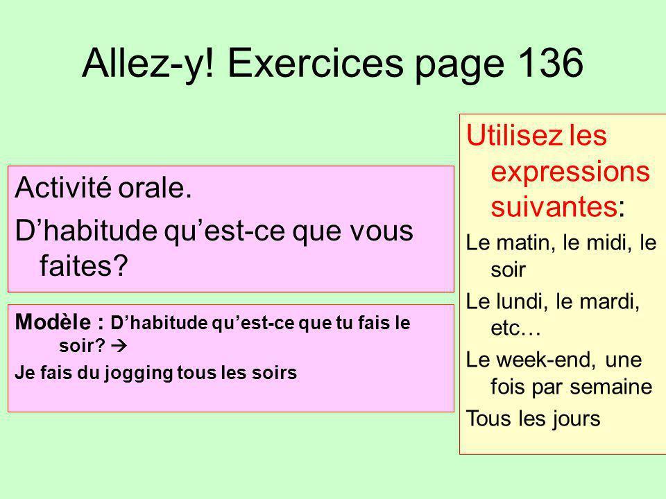 Allez-y! Exercices page 136