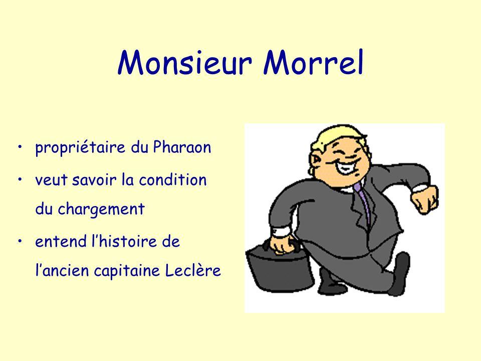 Monsieur Morrel propriétaire du Pharaon