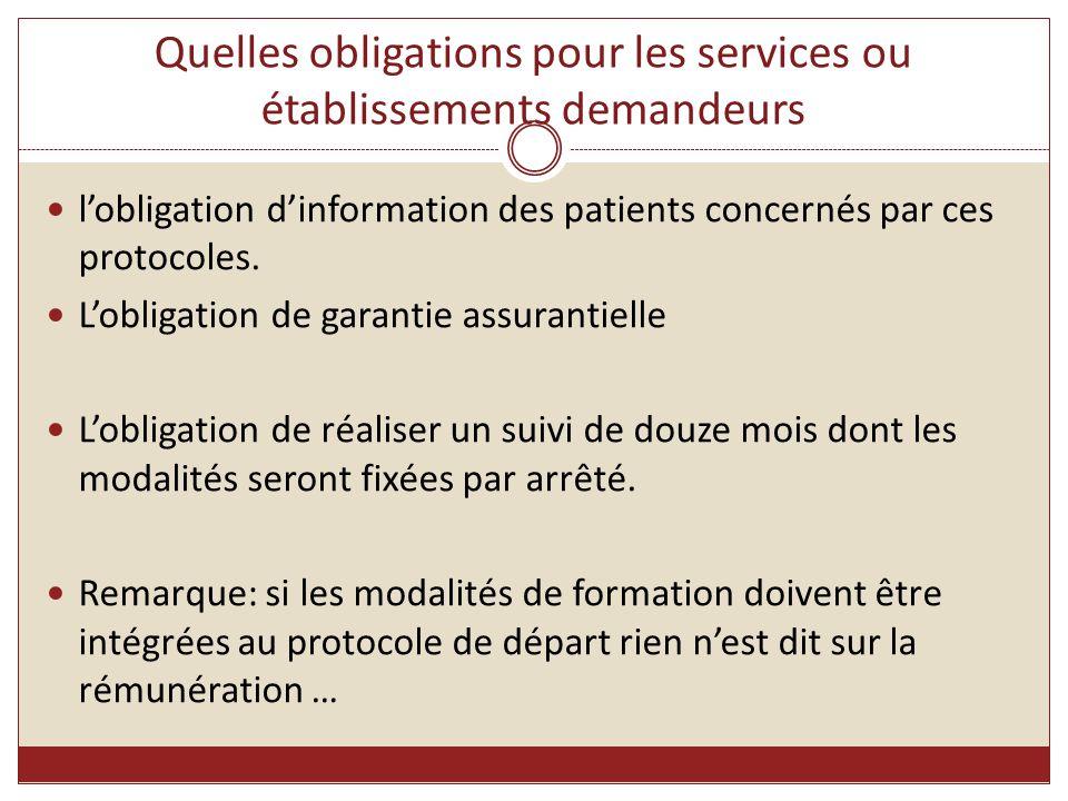 Quelles obligations pour les services ou établissements demandeurs