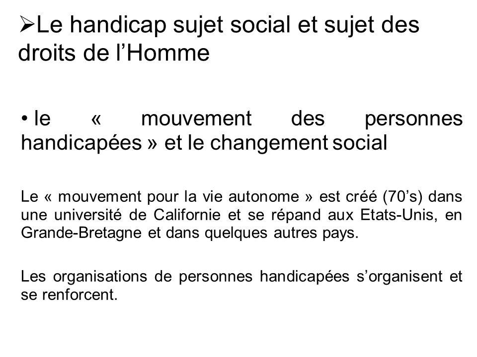 Le handicap sujet social et sujet des droits de l'Homme