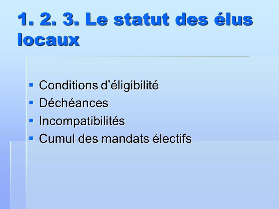 1. 2. 3. Le statut des élus locaux