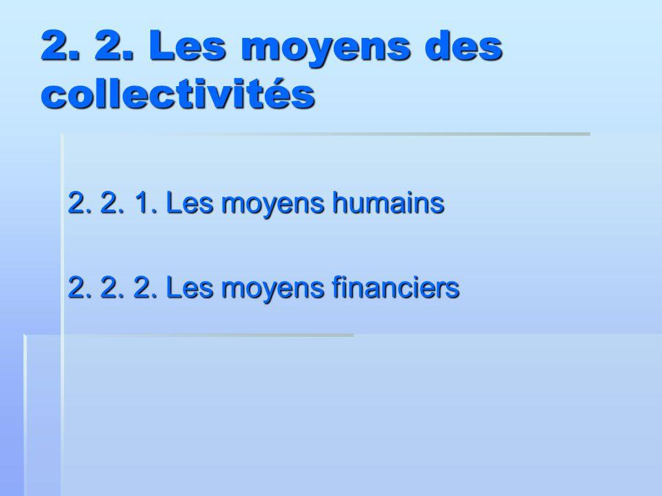 2. 2. Les moyens des collectivités