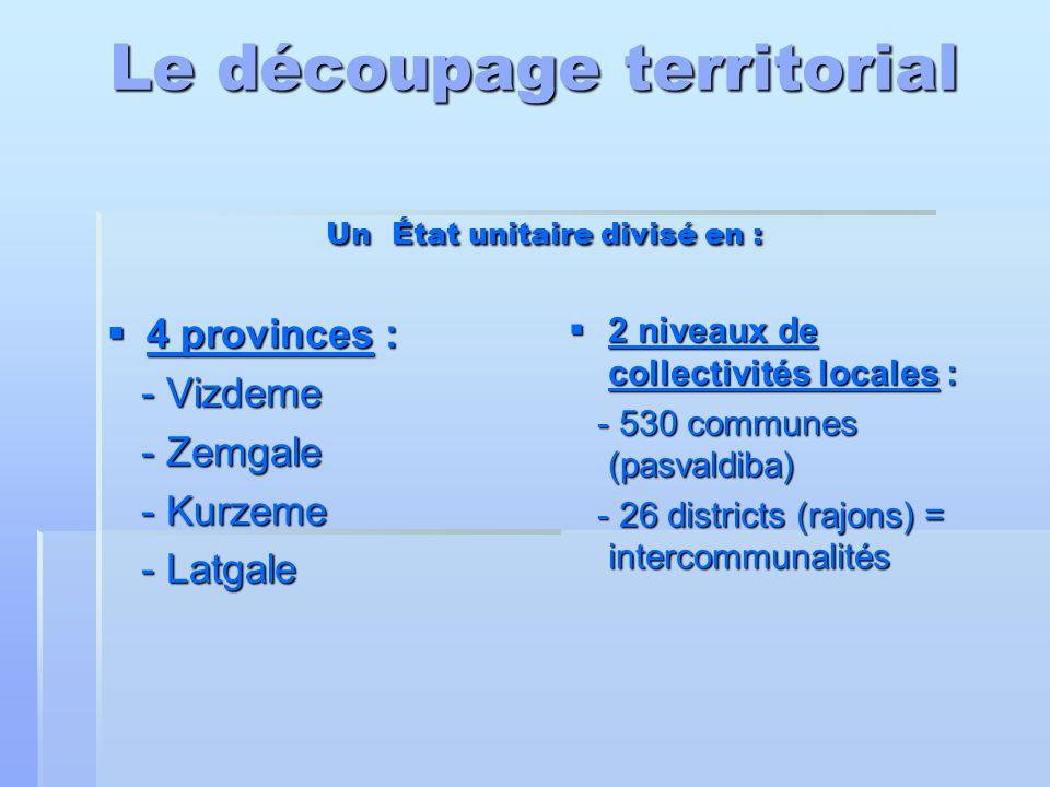 Le découpage territorial Un État unitaire divisé en :