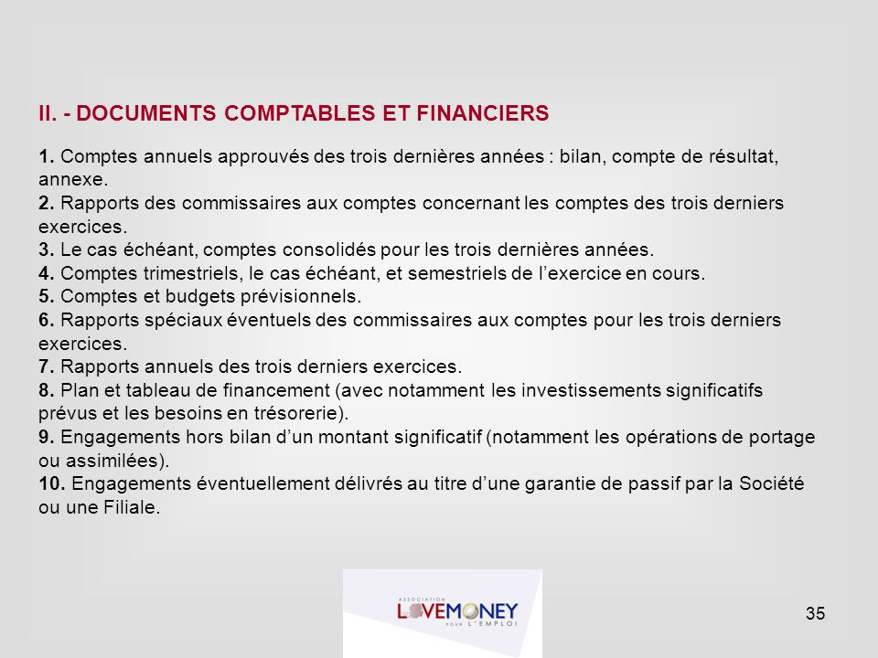 II. - DOCUMENTS COMPTABLES ET FINANCIERS