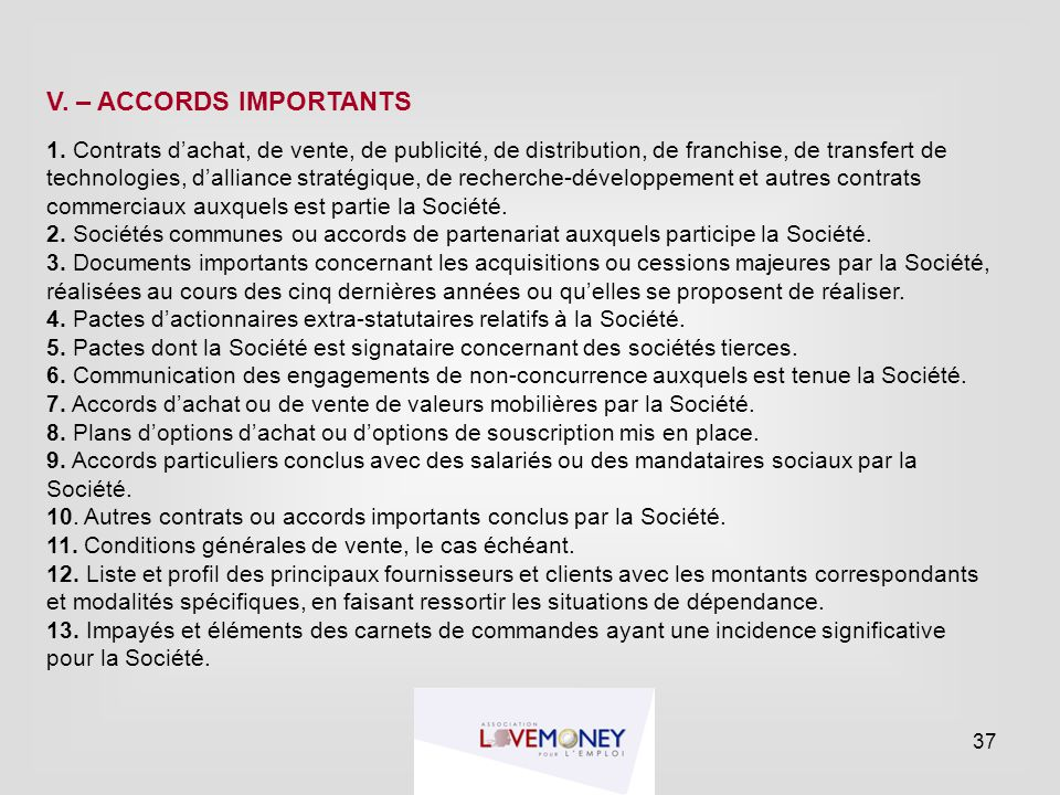V. – ACCORDS IMPORTANTS