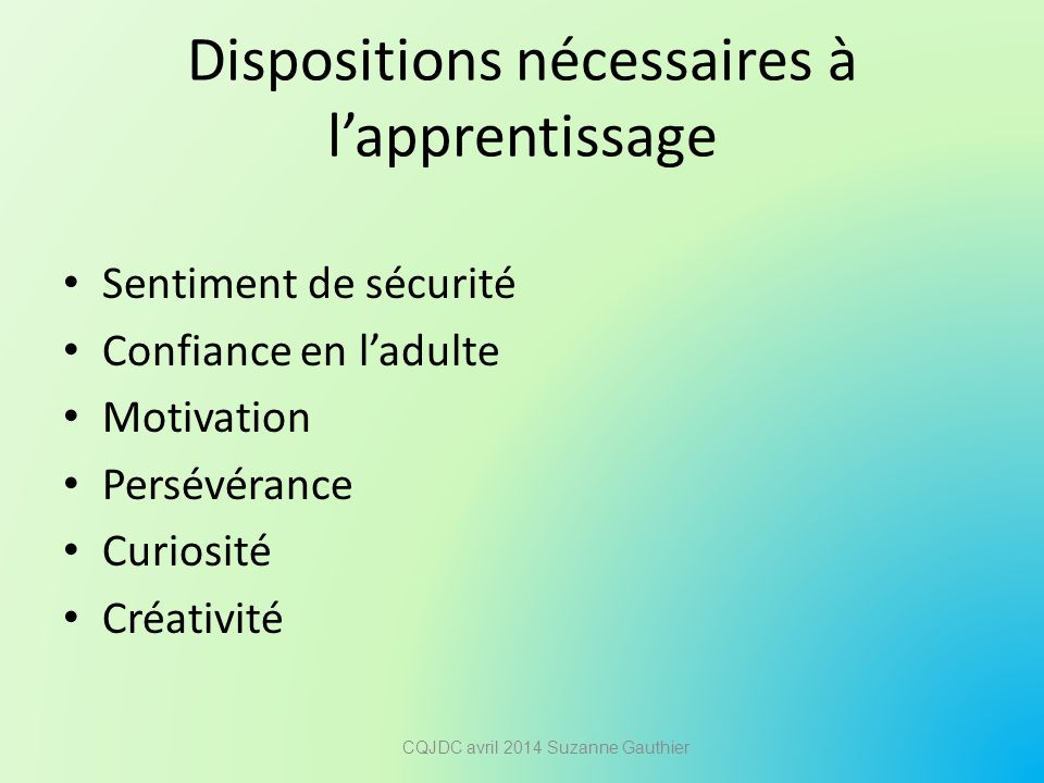 Dispositions nécessaires à l'apprentissage