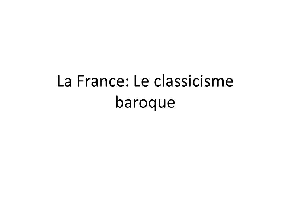 La France: Le classicisme baroque