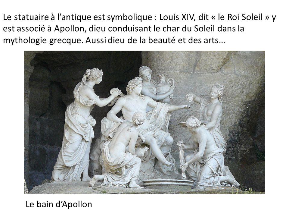 Le statuaire à l'antique est symbolique : Louis XIV, dit « le Roi Soleil » y est associé à Apollon, dieu conduisant le char du Soleil dans la mythologie grecque. Aussi dieu de la beauté et des arts…