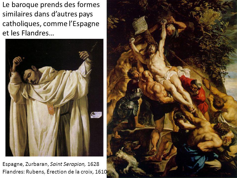 Le baroque prends des formes similaires dans d'autres pays catholiques, comme l'Espagne et les Flandres…