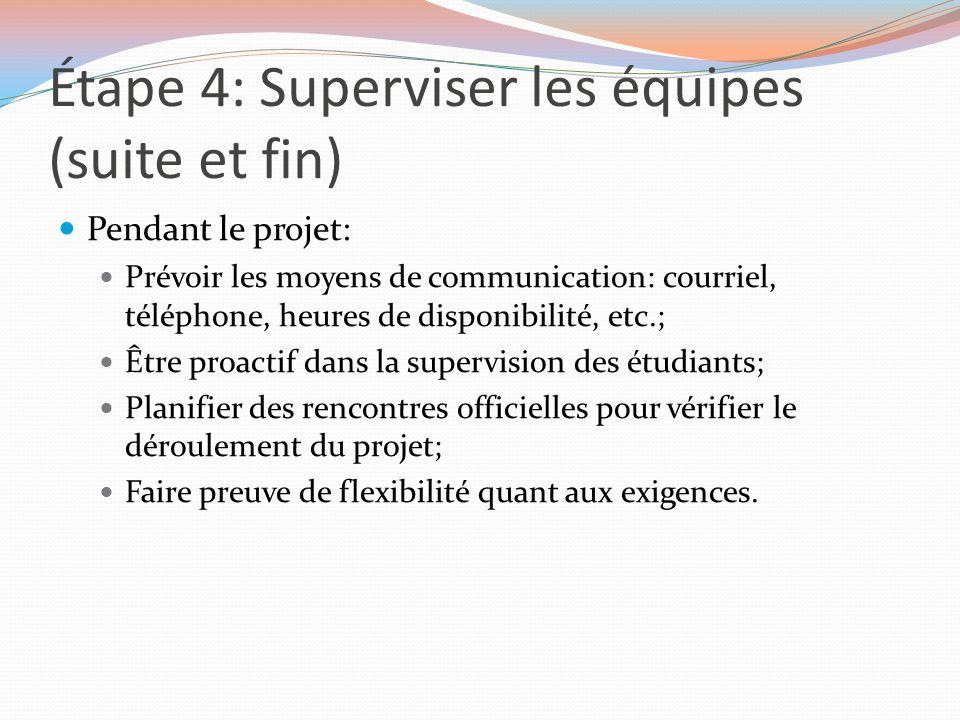 Étape 4: Superviser les équipes (suite et fin)
