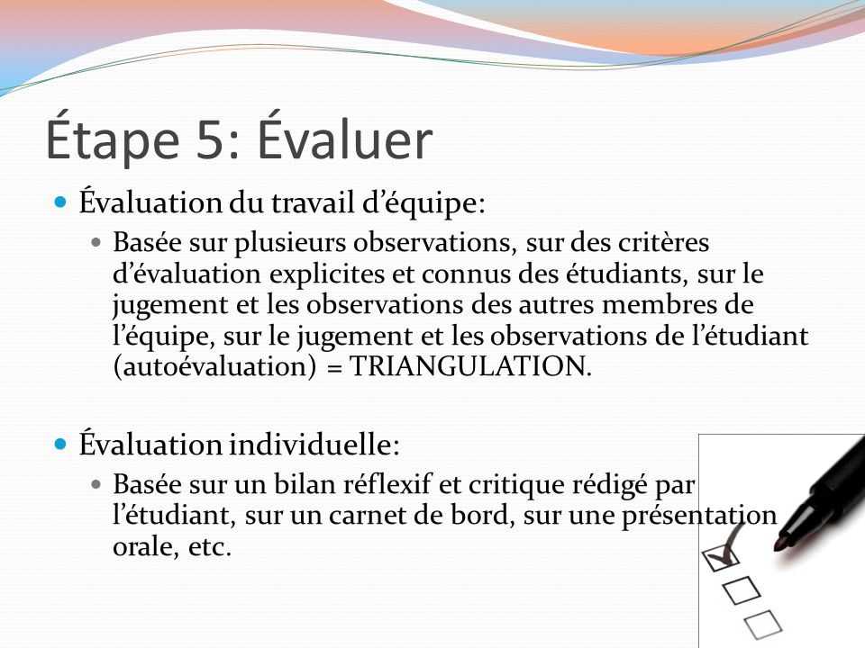 Étape 5: Évaluer Évaluation du travail d'équipe: