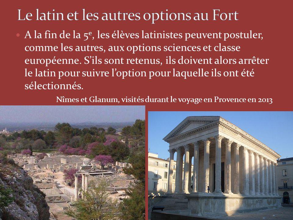 Le latin et les autres options au Fort