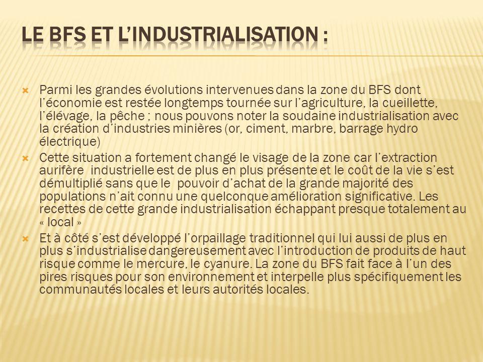 Le BFS et l'industrialisation :