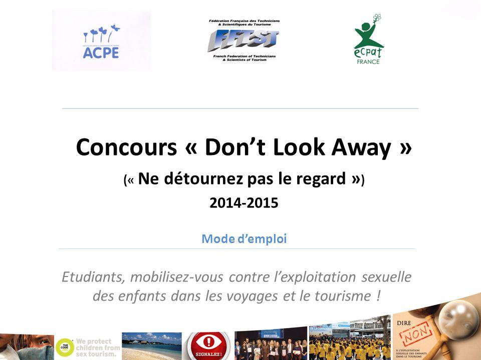 Concours « Don't Look Away » (« Ne détournez pas le regard »)