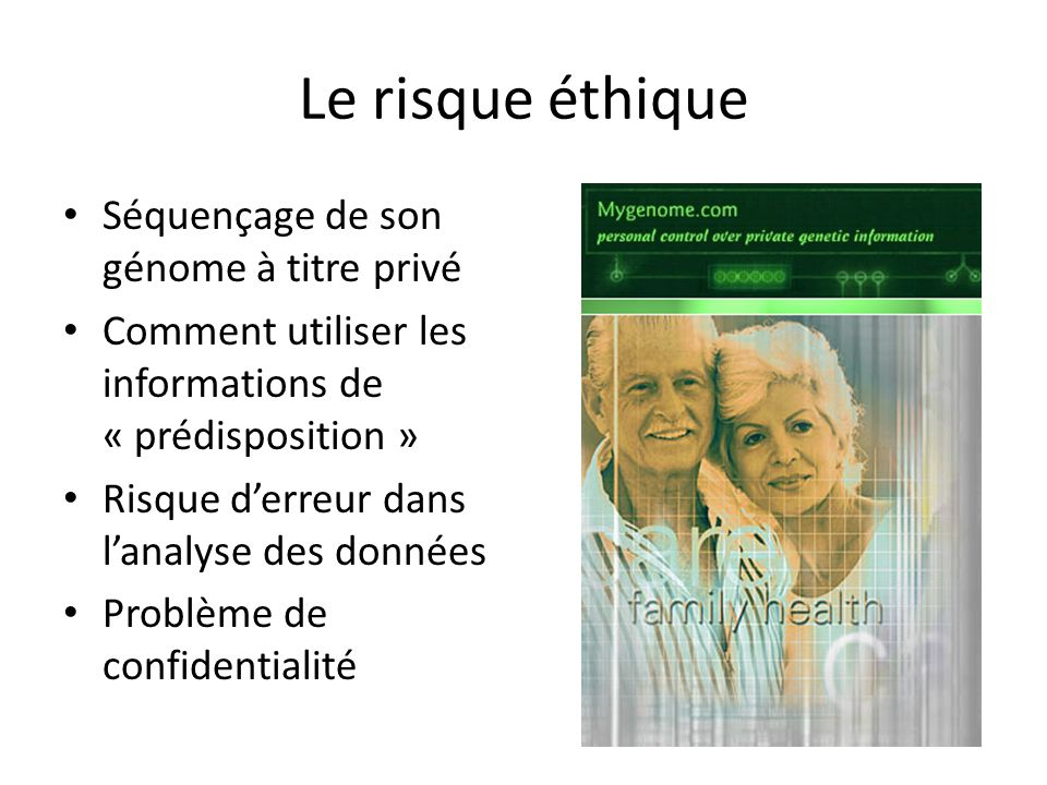 Le risque éthique Séquençage de son génome à titre privé