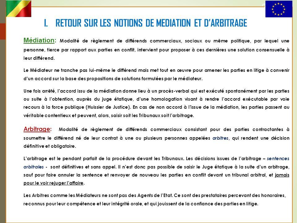 I. RETOUR SUR LES NOTIONS DE MEDIATION ET D'ARBITRAGE