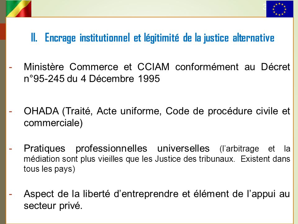 II. Encrage institutionnel et légitimité de la justice alternative