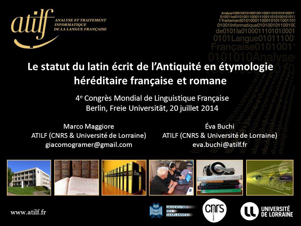 Le statut du latin écrit de l'Antiquité en étymologie héréditaire française et romane