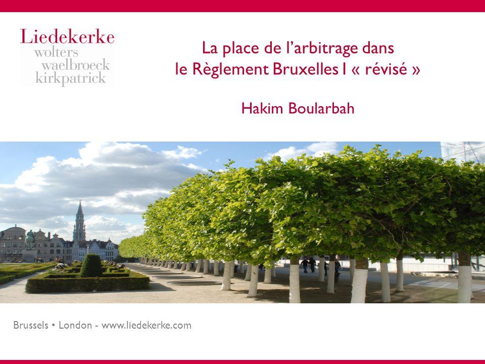 La place de l'arbitrage dans le Règlement Bruxelles I « révisé » Hakim Boularbah