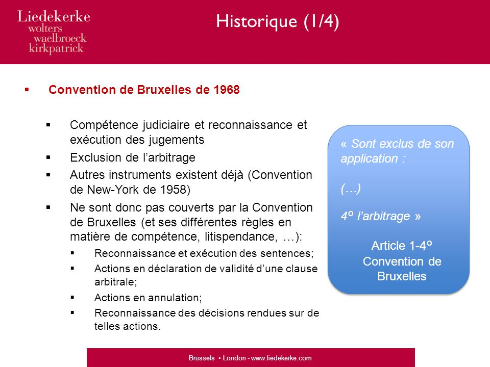 Article 1-4° Convention de Bruxelles
