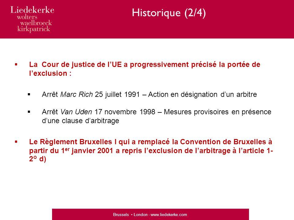 Historique (2/4) La Cour de justice de l'UE a progressivement précisé la portée de l'exclusion :