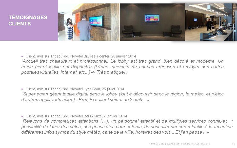 TémoignageS clients Client, avis sur Tripadvisor, Novotel Bruissels center, 28 janvier 2014.