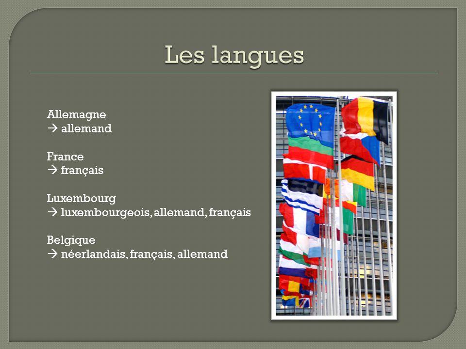 Les langues Allemagne  allemand France  français Luxembourg