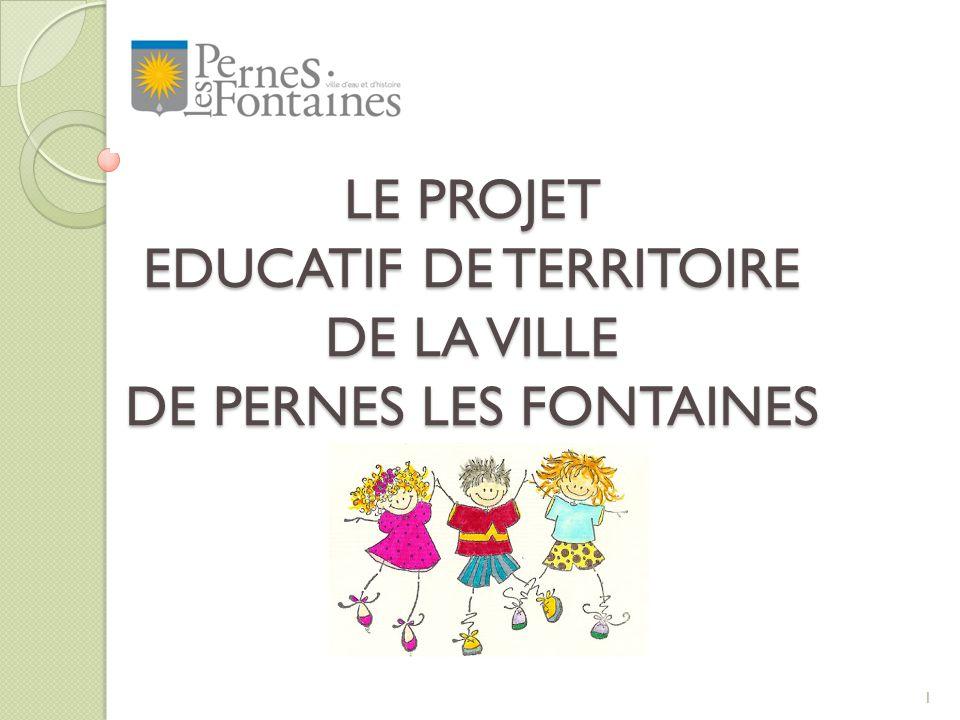 LE PROJET EDUCATIF DE TERRITOIRE DE LA VILLE DE PERNES LES FONTAINES
