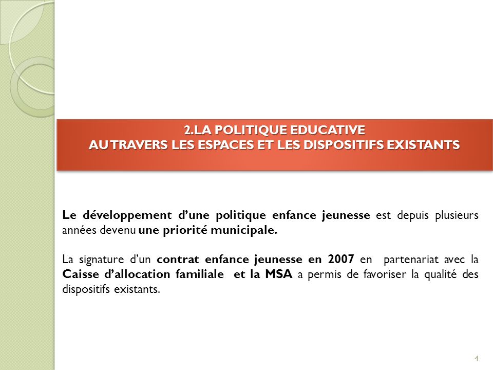 2.LA POLITIQUE EDUCATIVE