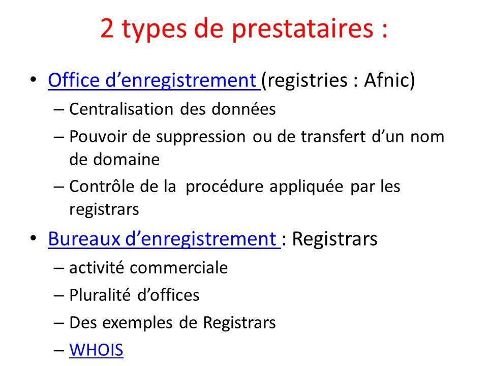 2 types de prestataires :