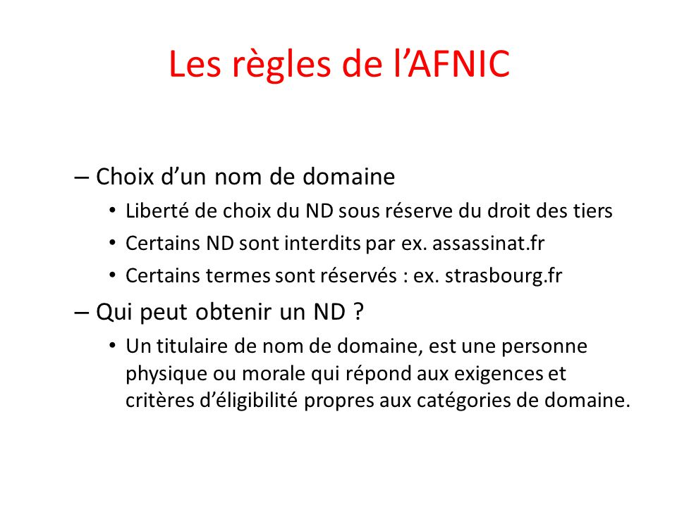 Les règles de l'AFNIC Choix d'un nom de domaine