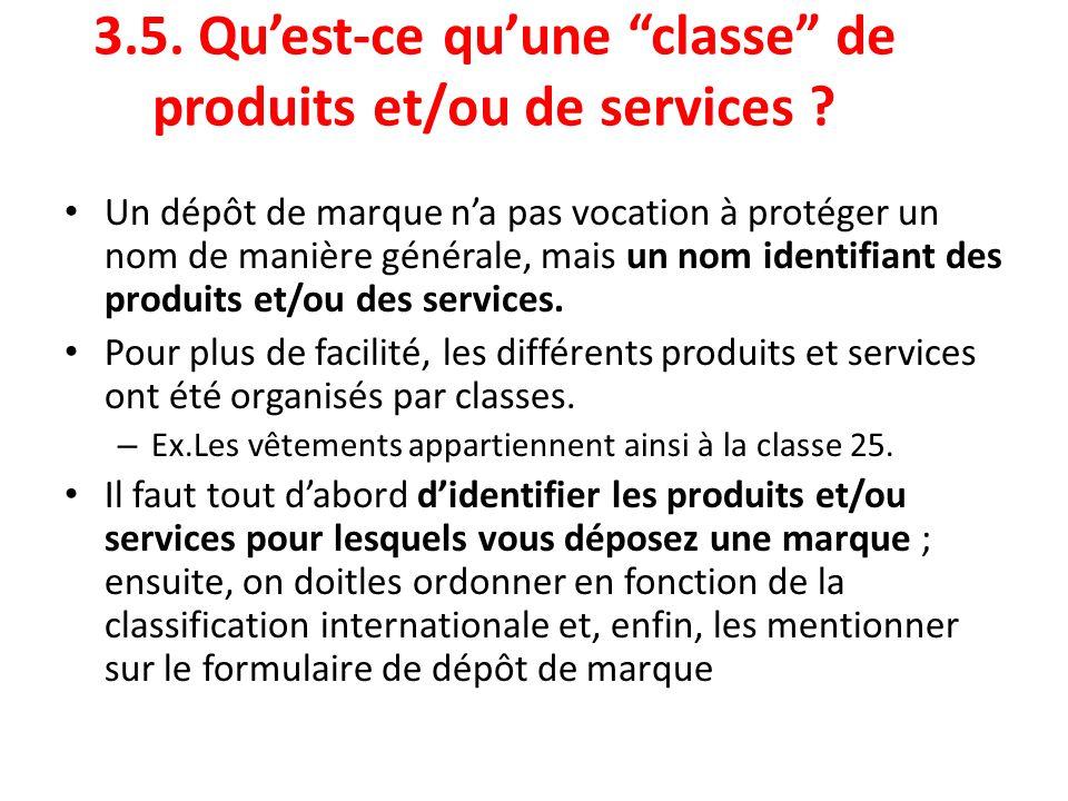 3.5. Qu'est-ce qu'une classe de produits et/ou de services