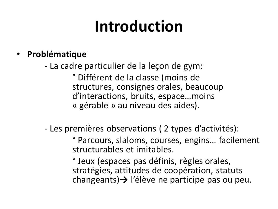 Introduction Problématique - La cadre particulier de la leçon de gym: