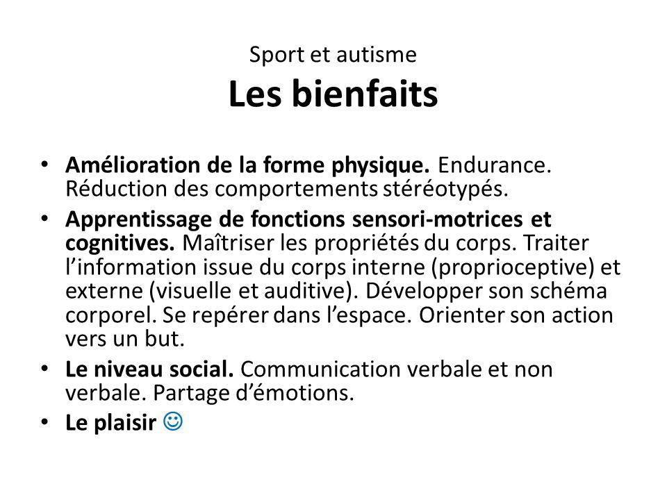 Sport et autisme Les bienfaits