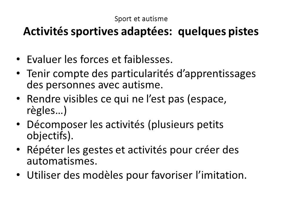 Sport et autisme Activités sportives adaptées: quelques pistes