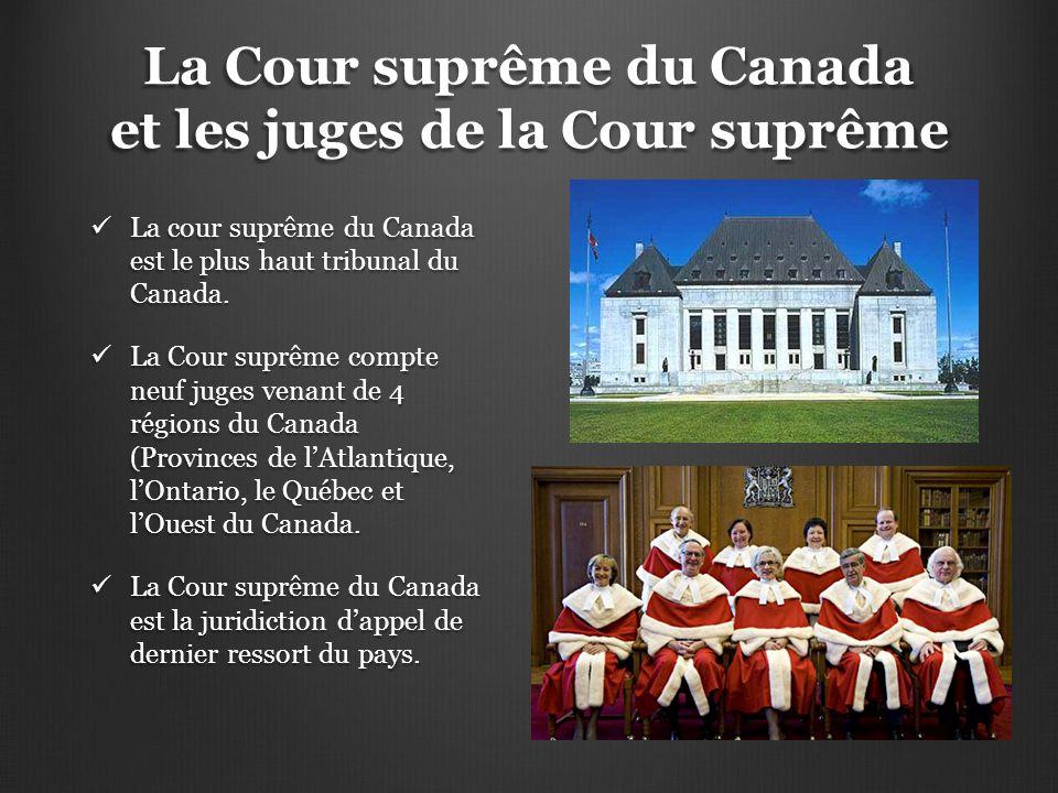 La Cour suprême du Canada et les juges de la Cour suprême