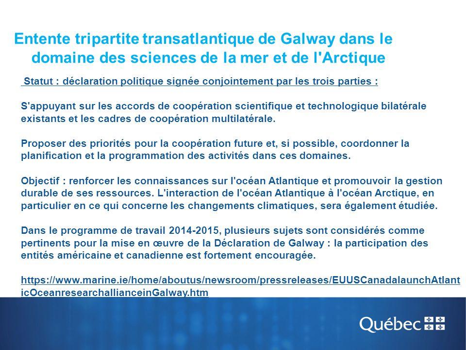 Entente tripartite transatlantique de Galway dans le domaine des sciences de la mer et de l Arctique
