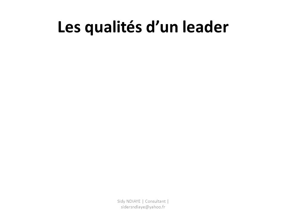 Les qualités d'un leader