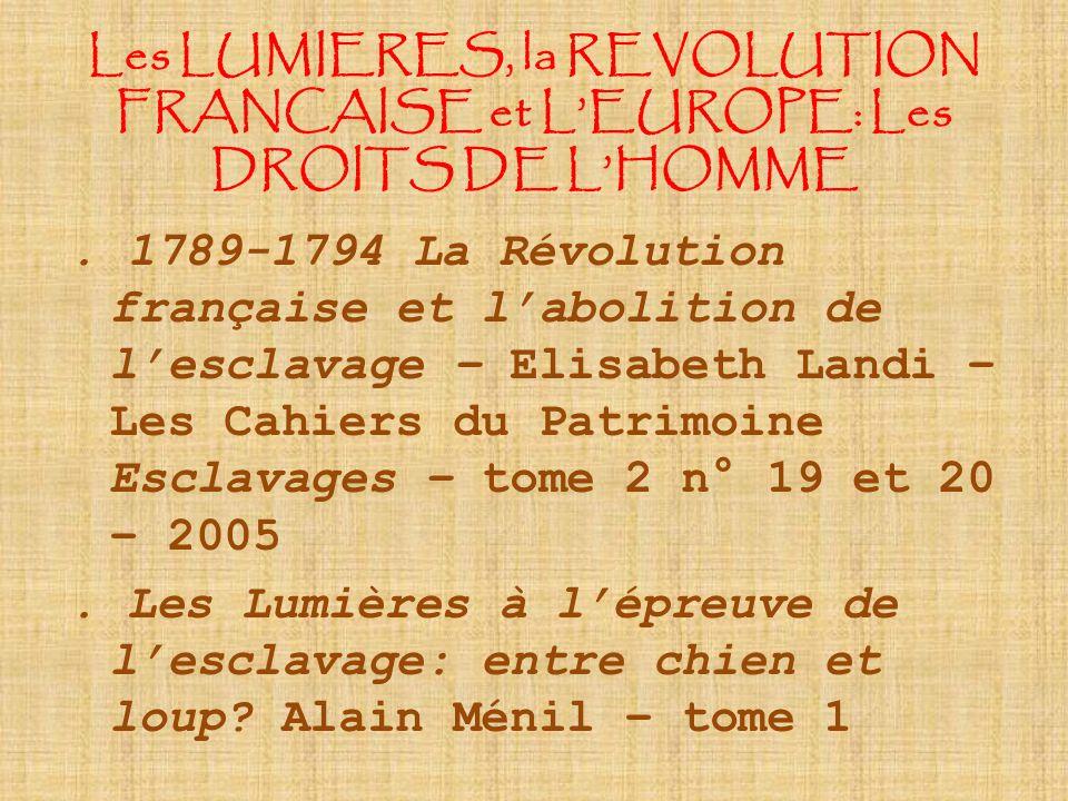 Les LUMIERES, la REVOLUTION FRANCAISE et L'EUROPE: Les DROITS DE L'HOMME