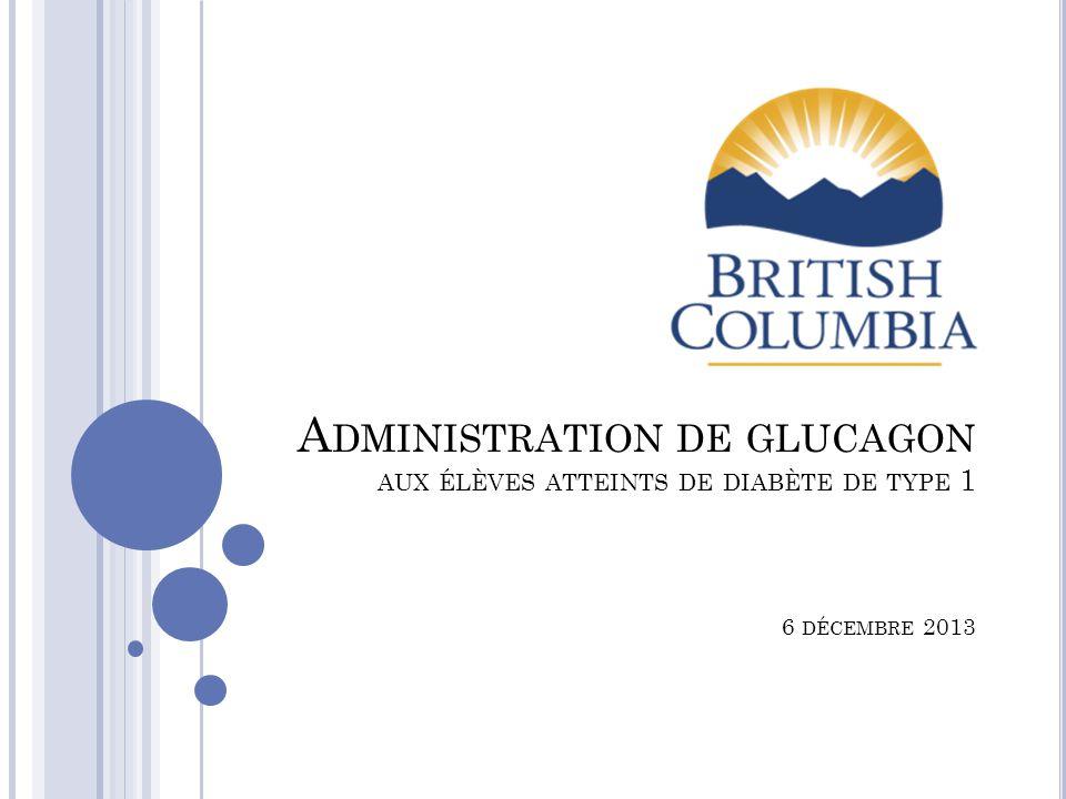 Administration de glucagon aux élèves atteints de diabète de type 1 6 décembre 2013