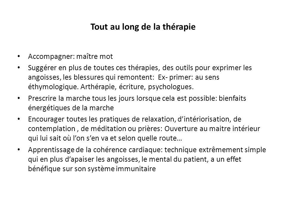 Tout au long de la thérapie