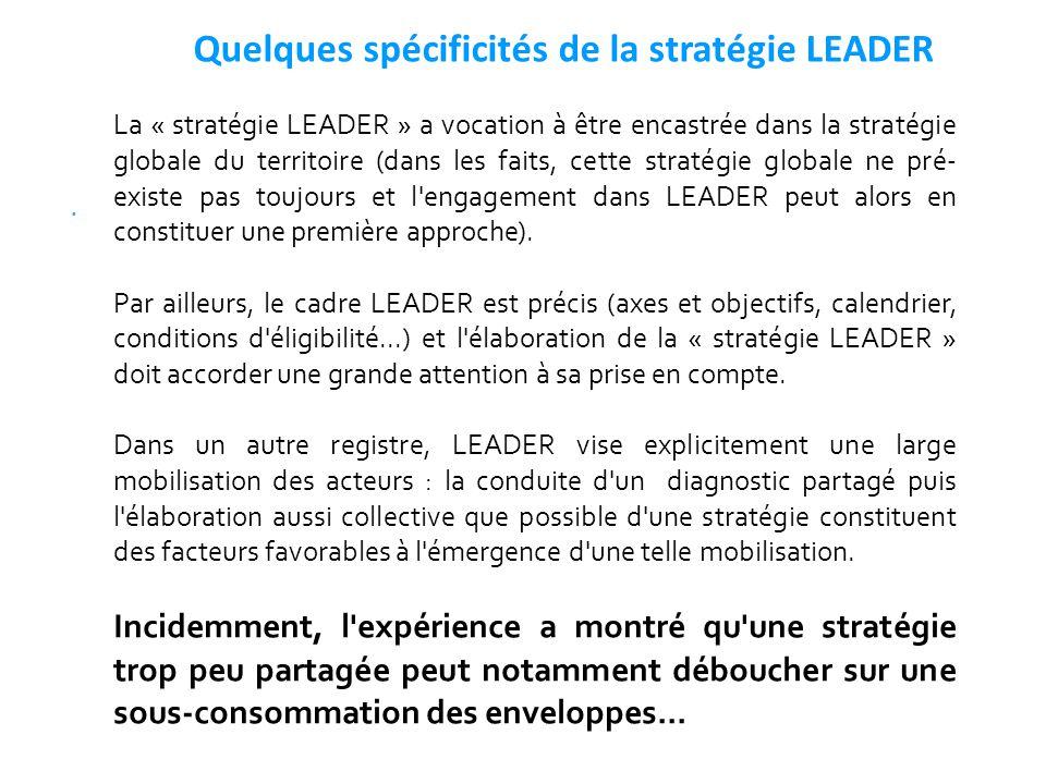 Quelques spécificités de la stratégie LEADER