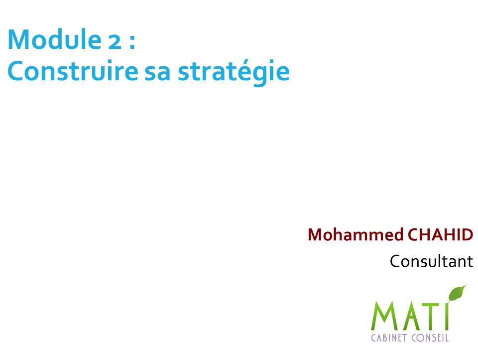 Module 2 : Construire sa stratégie