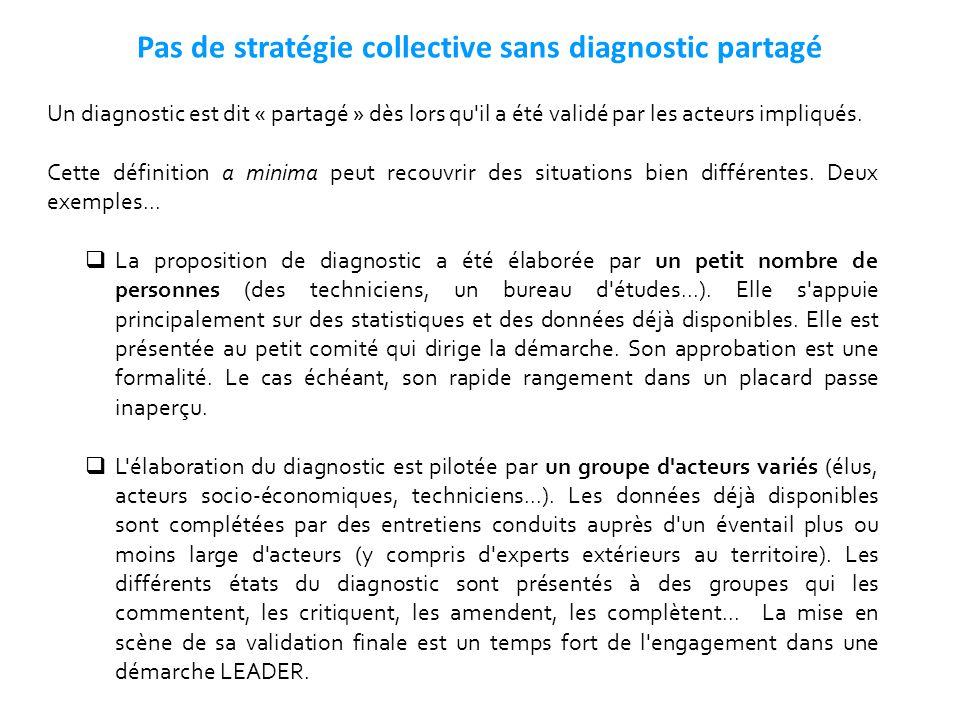 Pas de stratégie collective sans diagnostic partagé