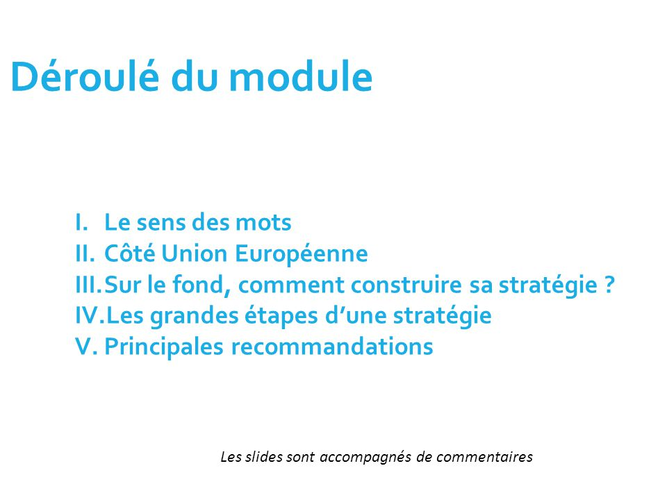 Déroulé du module Le sens des mots Côté Union Européenne